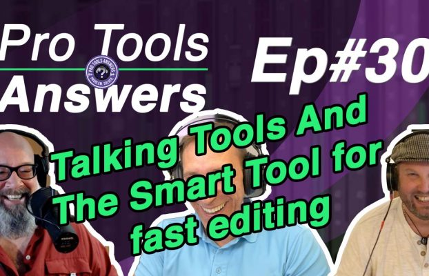 Pro Tools Answers Ep #30 | Editing Tools and the Smart Tools for fast editing