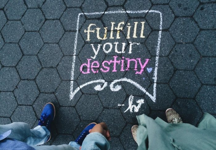 Go make a legacy, manifest destiny.