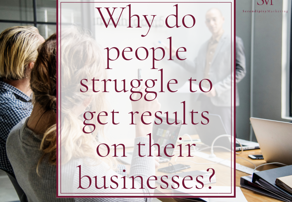 Why-do-people-struggle-to-get-results-on-their-businesses?