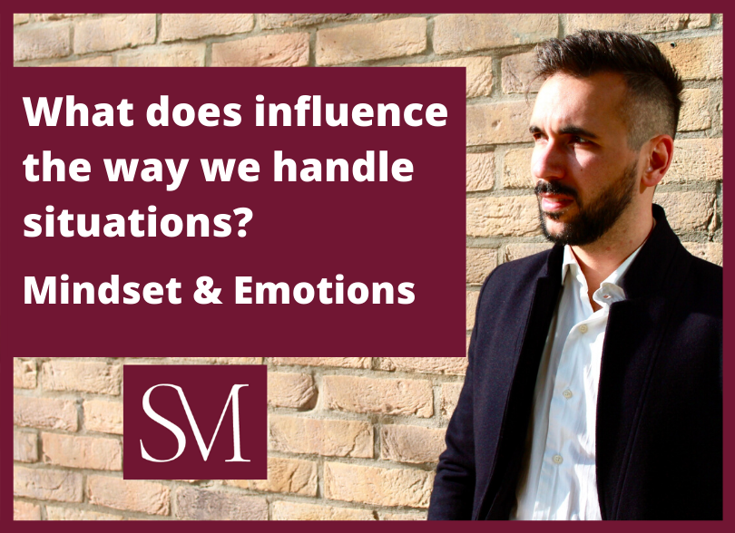 What-does-influence-the-way-we-handle-situations-Mindset-and-emotions