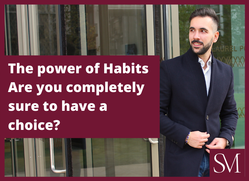 The-power-of-Habits-Areyoucompletely-sure-to-have-a-choice?