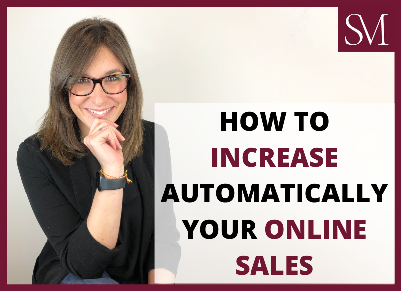 How-to-increase-automatically-your-online-sales-Maria-Lafuente-Soria