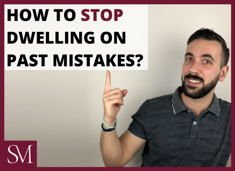 How-to-stop-dwelling-on-past-mistakes?-Stefano-Fracchiolla