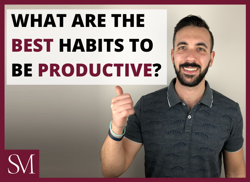 what-are-the-best-habits-to-be-productive