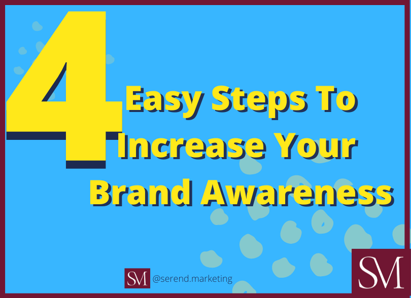 4-Easy-Steps-To-Increase-Your-Brand-Awareness