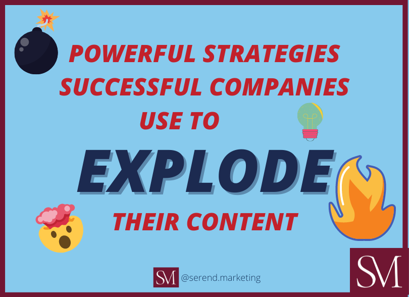 3-powerful-strategies-successful-companies-use-to-explode-their-content