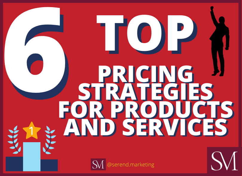 6-top-pricing-strategies-for-products-and-services