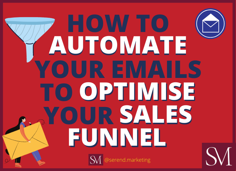 how-to-automate-your-emails-to-optimise-your-sales-funnel