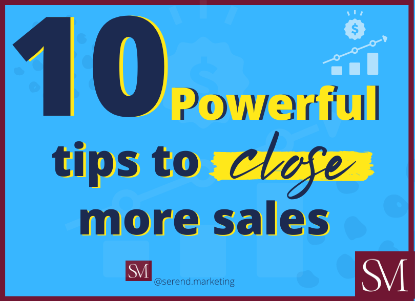 10-powerful-tips-to-close-more-sales-Digital-Marketing-Agency-London