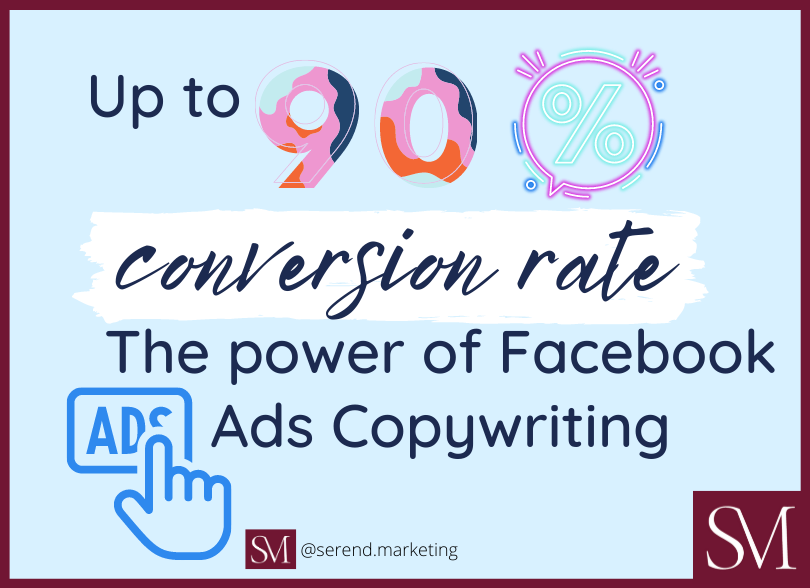 Up-to-90-conversion-rate-The-power-of-Facebook-Ads-Copywriting