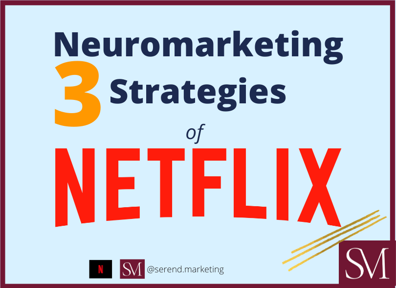 3-Neuromarketing-Strategies-that-NETFLIX-uses-to-be-on-the-top!