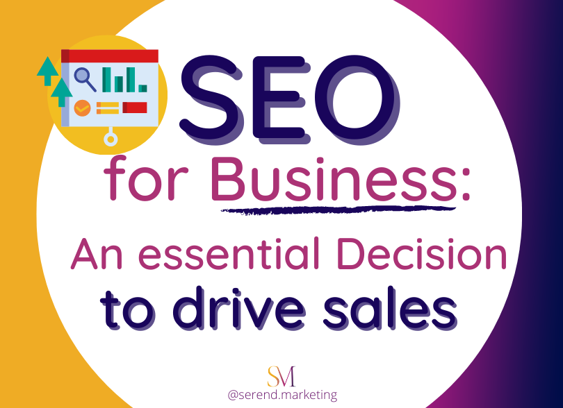SEO-for-Business:-An-Essential-Decision-to-Drive-Sales