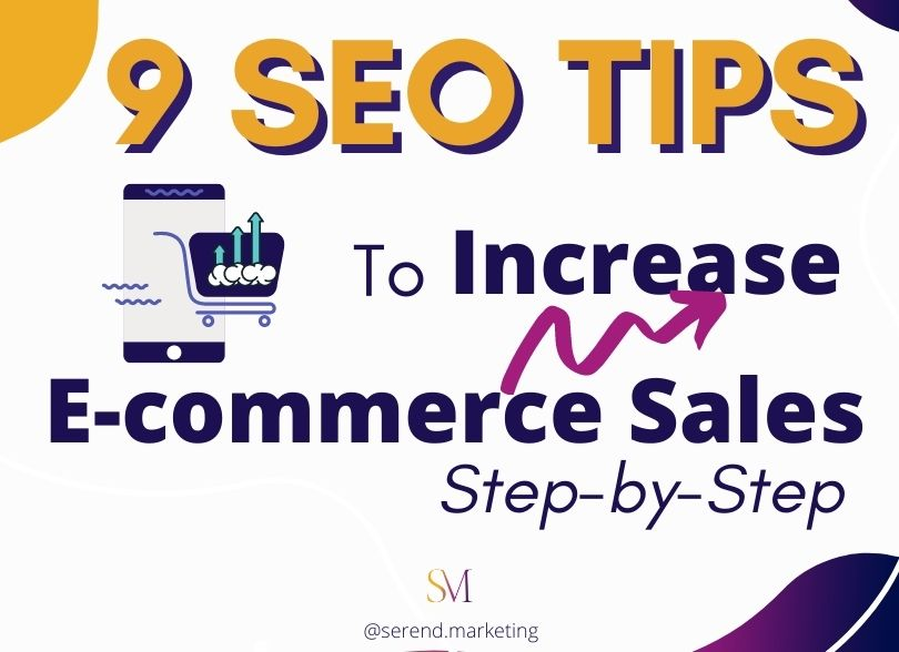 9-seo-tips-to-increase-e-commerce-sales-step-by-step-guide-seo-agency-london