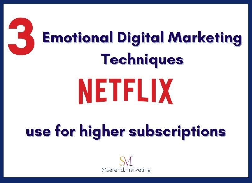 3-emotional-techniques-netflix-use-for-higher-subscriptions-digital-marketing-agency-london