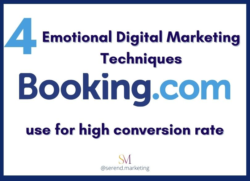 4 Emotional Digital Marketing Techniques Booking.com use for high conversion rate