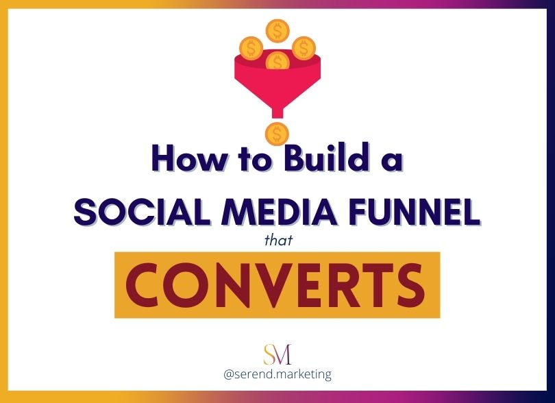 how-to-build-a-social-media-marketing-funnel-that-convert-social-media-marketing-agency-london
