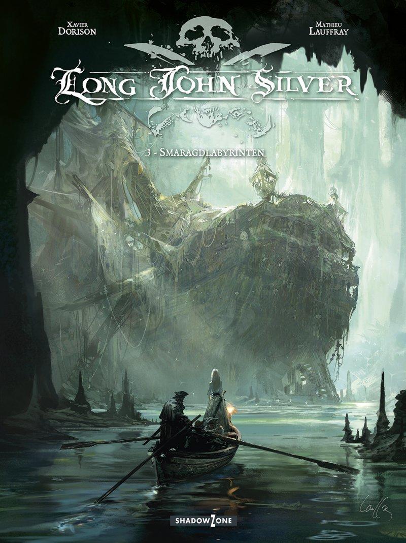Long John Silver 3 - Smaragdlabyrinten