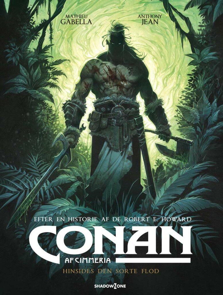 Conan af Cimmeria 3 – Hinsides den sorte flod