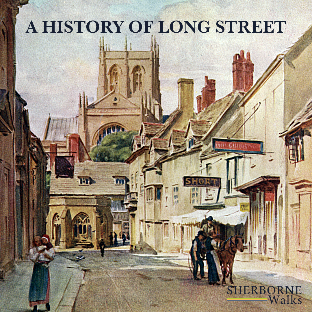 A history of long street sherborne