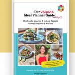 Der vegane Meal Planner Guide (E-Book)