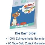 Barf Bibel (Das Buch zur artgerechten Hundefütterung)