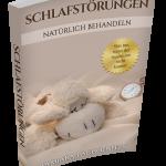 Schlafstörungen natürlich behandeln – Das Handbuch