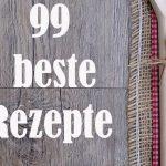 Omas 99 beste Rezepte! Die traditionelle Küche