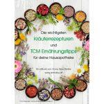 Hausapotheke: Kräuter und TCM Tipps – Anna Reschreiter