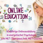 Einjährige Onlineausbildung MET-Therapeut/in und MET-Coach