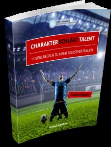 """Buch """"Charakter schlägt Talent"""""""
