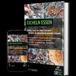 Eicheln essen: Traditionelle Verarbeitung und Rezepte
