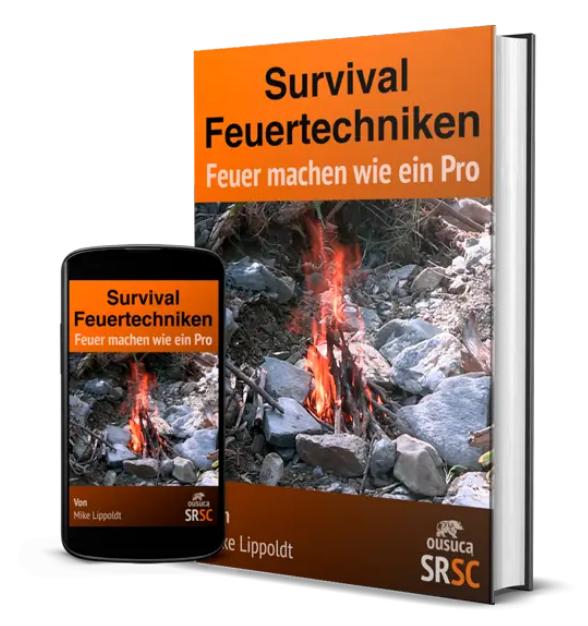 Survival Feuertechniken / Feuer machen wie ein Pro