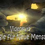 Magie für Neue Menschen (13teiliger Videokurs)