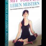 Mit Yoga das Leben meistern