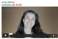 Gefühle als Kraft – der prof. Onlinekurs von Vivian Dittmar