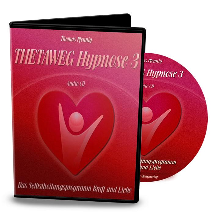 ThetaWeg-Hypnose 3 – Selbstheilung