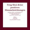 Feng Shui – deine positiven Himmelsrichtungen