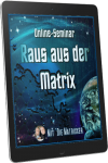"""Onlinekurs """"Raus aus der Matrix"""""""