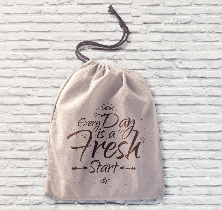 Every day is a fresh start, cotton pouch bag