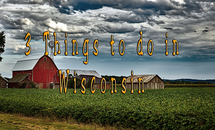 things to do in wisconsin, usa