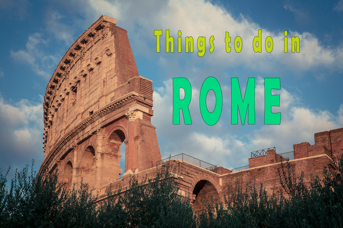 things to do in rome, attraction in rome, travel to rome