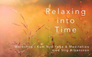 Workshop Relaxing Into Time - Kum Nye Yoga