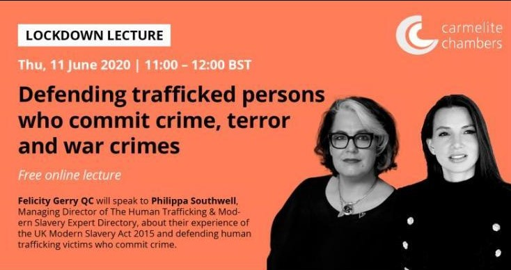 'Defending trafficked persons who commit crime, terror and war crimes'