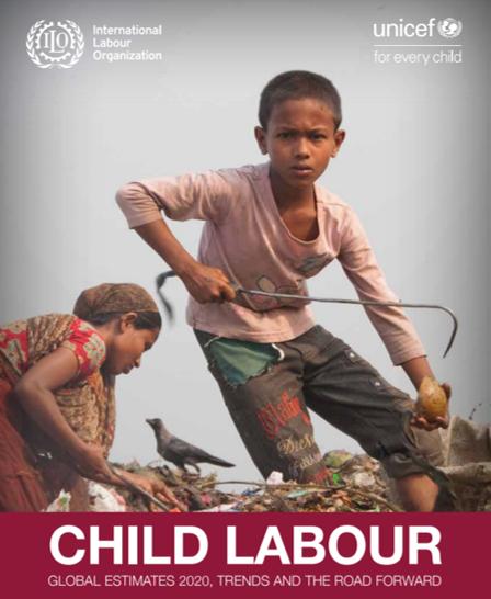 ILO and UNICEF publish 'Child Labour, Global Estimates 2020, Trends and Road Forward'