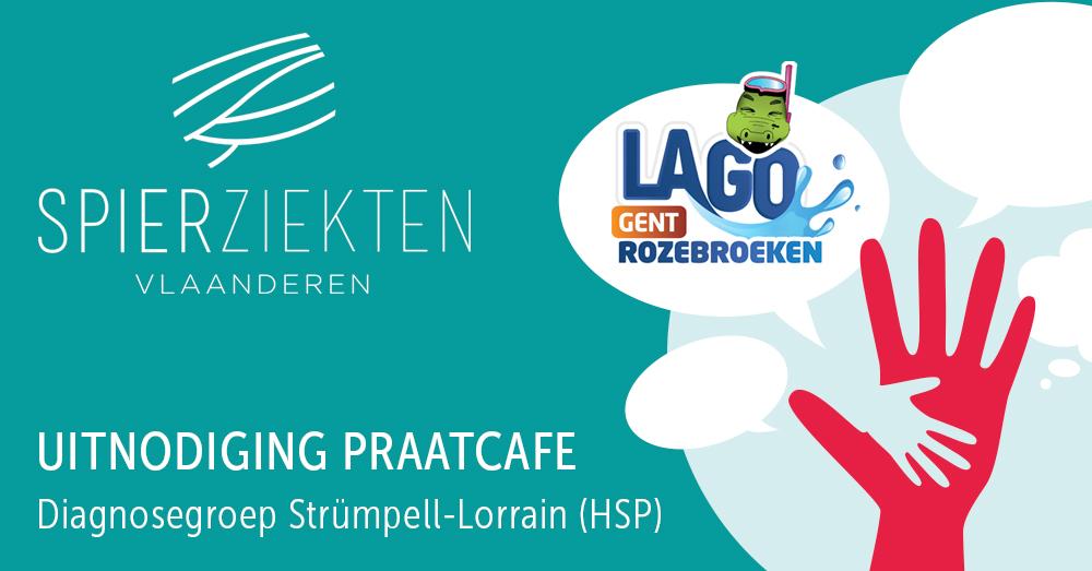 Praatcafe-SpierziektenVl_HSP_Lago Geannuleerd - Bijeenkomst diagnosegroep Strümpell-Lorrain (HSP)