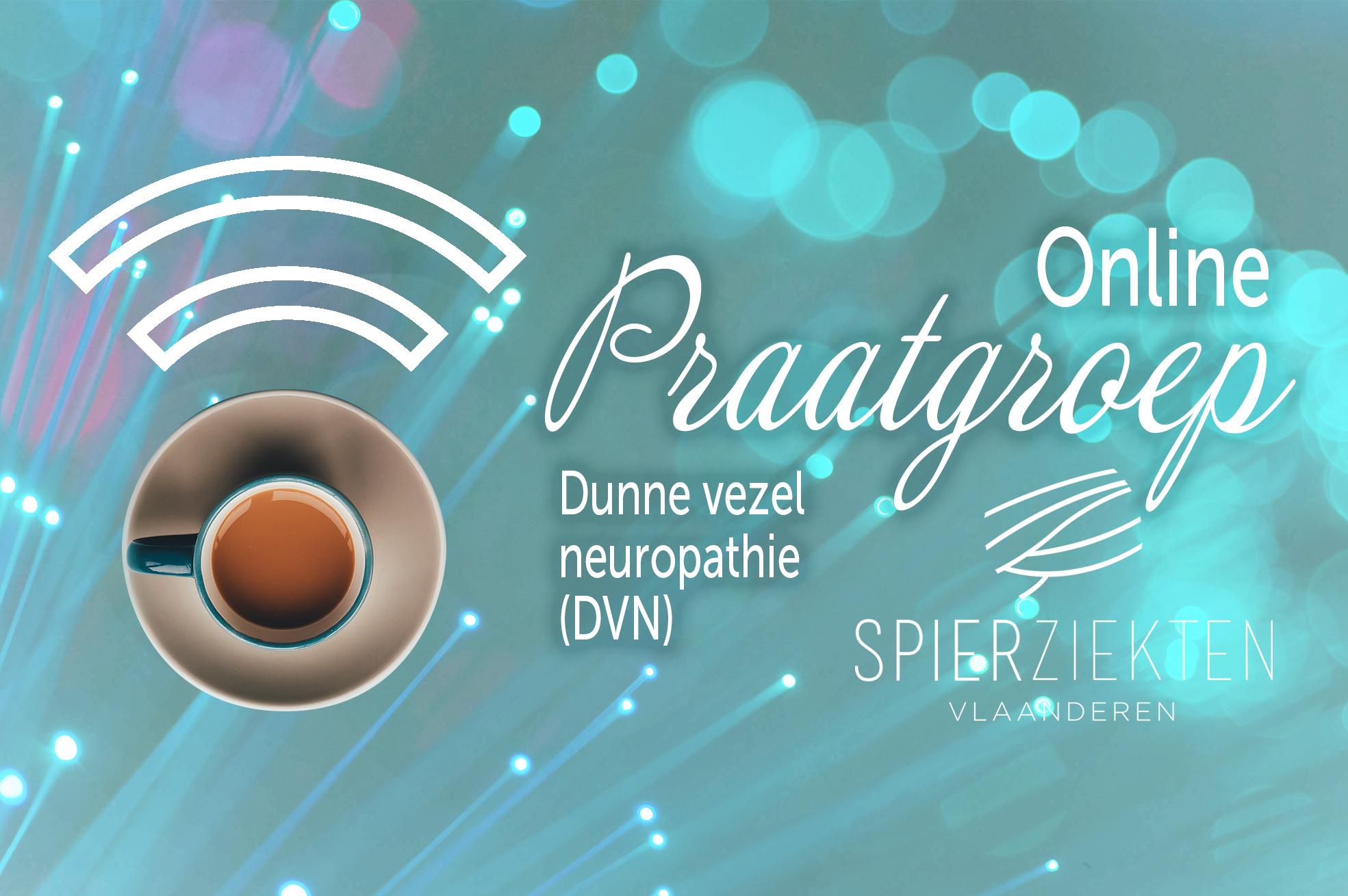 online-praatcafe-beeld-DVN Online ontmoetingsmoment van onze diagnosegroep voor dunne vezel neuropathie (DVN)