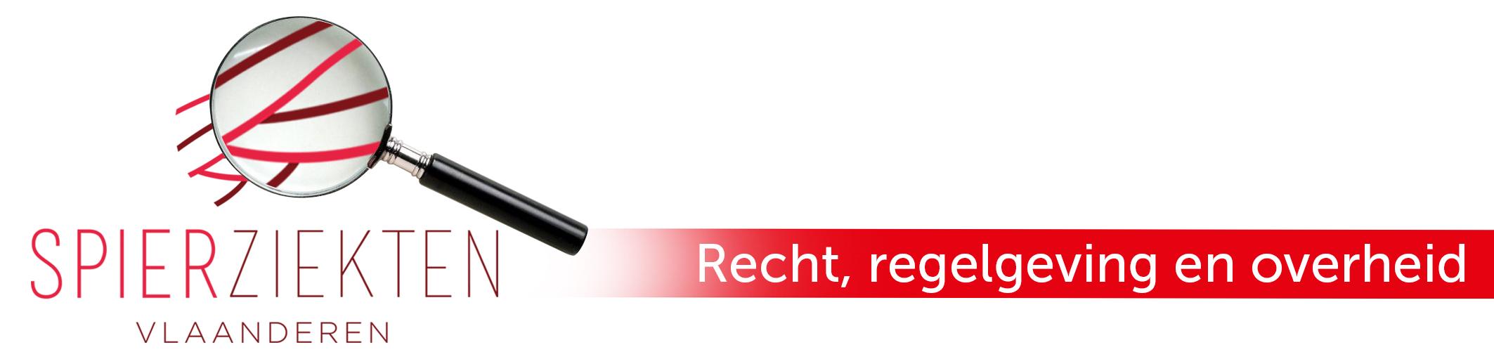 Recht-regelgeving-en-overheid_Spierziekten Recht, regelgeving en overheid