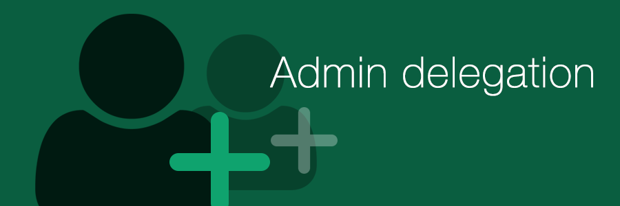 Good practice, Part 4: Admin rights for IT staff
