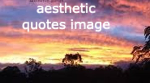 Aesthetic Quotes About Love, Life, Beauty, Friendship