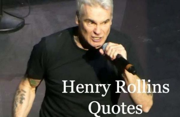 Henry Rollins Quotes On Love, Time, Strength, Life, Politics